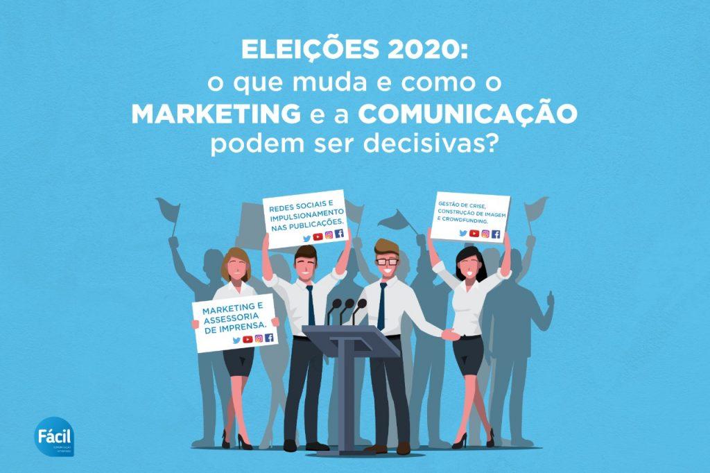 Eleições 2020: o que muda e como o marketing e a comunicação podem ser decisivas?