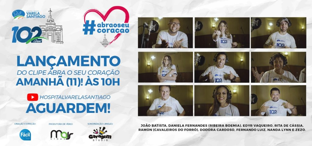 """Campanha """"Abra seu coração"""" do Hospital Varela Santiago conta com cantores"""
